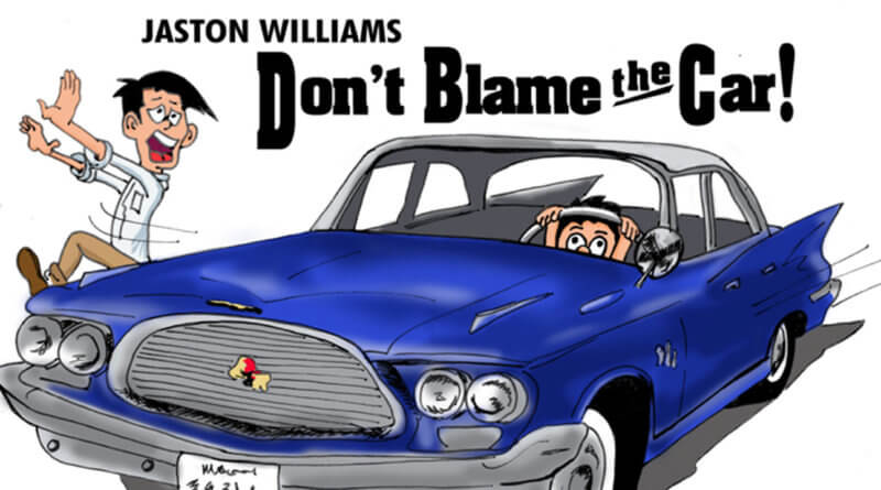 Exclusive Interview: Jaston Williams On 'Don't Blame the Car!'