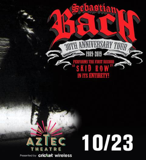 Sebastian Bach Coming To The Aztec In October Artscene Sa