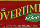 This Week's Featured Theater: The Overtime